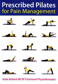 Prescribed Pilates: For Pain Management by Katie Ballard image