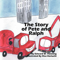The Story of Pete and Ralph by Edward W Venning