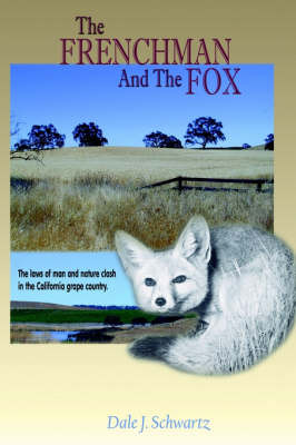 Frenchman and the Fox by Dale J. Schwartz image
