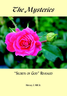 The Mysteries (secrets of God) Revealed by Hervey Hill image