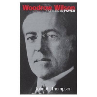 Woodrow Wilson by John A. Thompson image