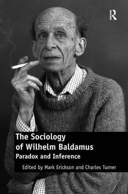 The Sociology of Wilhelm Baldamus image
