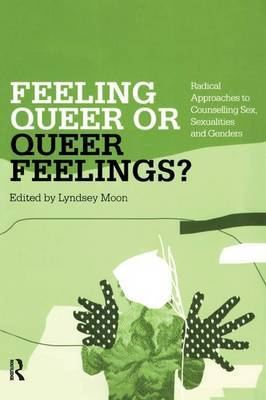 Feeling Queer or Queer Feelings?