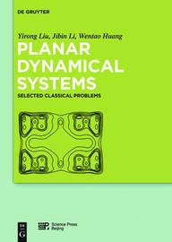 Planar Dynamical Systems by Yirong Liu