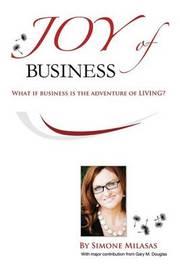 Joy of Business by Simone Milasas