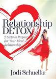 Relationship Detox by Jodi Schuelke