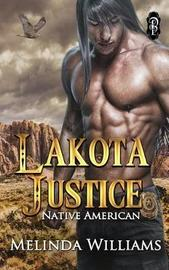 Lakota Justice by Melinda Williams