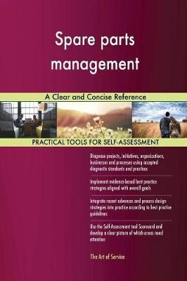 Spare Parts Management a Clear and Concise Reference by Gerardus Blokdyk image