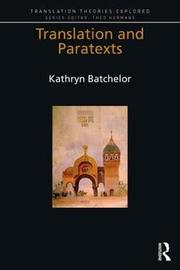 Translation and Paratexts by Kathryn Batchelor