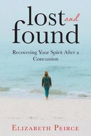 Lost And Found by Elizabeth Peirce