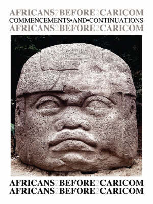 Africans Before Caricom by Humphrey, A Regis image