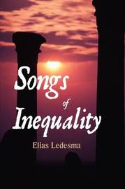 Songs of Inequality by Elias Ledesma image