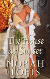 The House at Sunset by Norah Lofts image