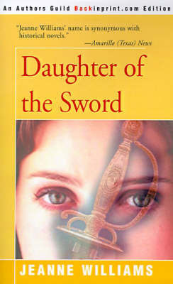 Daughter of the Sword by Jeanne Williams