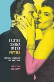 British Cinema in the Fifties by Christine Geraghty image