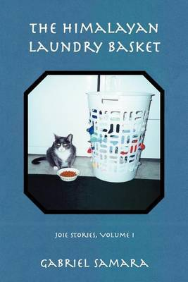 The Himalayan Laundry Basket: Joie Stories, Volume I by Gabriel Samara image