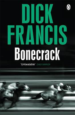 Bonecrack by Dick Francis