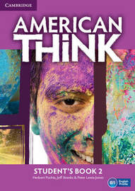 American Think Level 2 Student's Book: Level 2 by Herbert Puchta