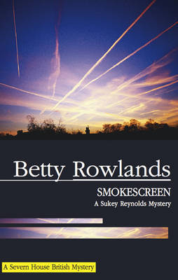 Smokescreen by Betty Rowlands