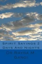Spirit Sayings 2 by Dr Rayna M Gangi image