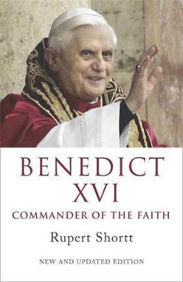 Benedict XVI by Rupert Shortt