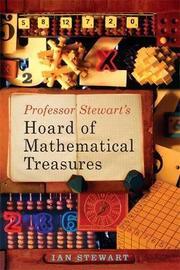 Professor Stewart's Hoard of Mathematical Treasures by Ian Stewart image