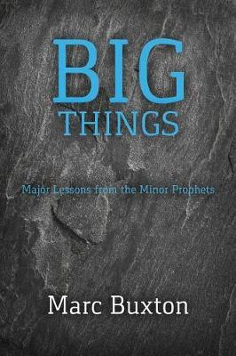 Big Things by Marc Buxton image