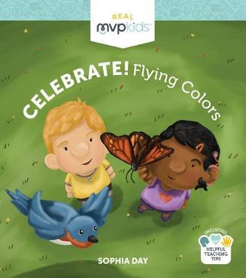 Celebrate! Flying Colors by Sophia Day