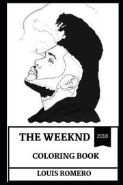 The Weeknd Coloring Book by Louis Romero