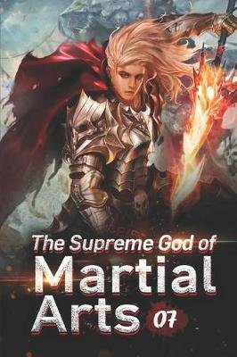 The Supreme God of Martial Arts 7 by Wo Chi Mian Bao image