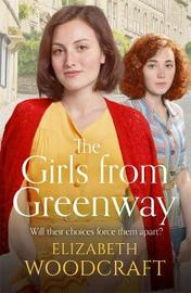 The Girls from Greenway by Elizabeth Woodcraft