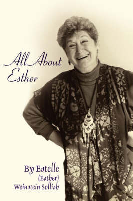 All about Esther by Estelle Sollish image