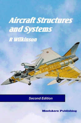 Aircraft Structures and Systems by Ray Wilkinson image