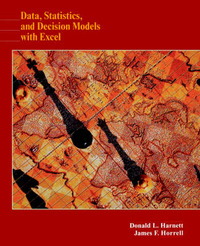 Data, Statistics, and Decision Models with Excel by Donald L. Harnett