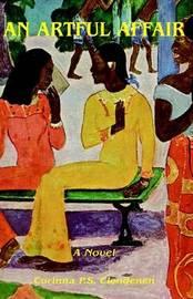 An Artful Affair by Corinna P.S. Clendenen image