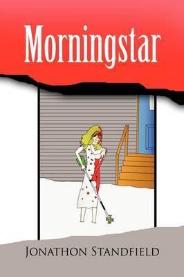 Morningstar by Jonathon Standfield
