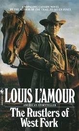 The Rustlers of West Fork by Louis L'Amour image