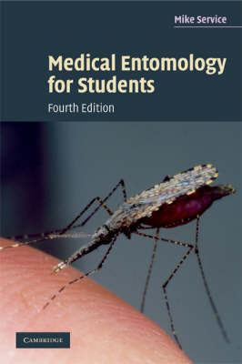 Medical Entomology for Students by Mike Service