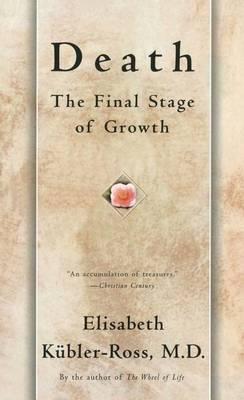 Death by Elisabeth Kubler Ross