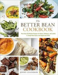 The Better Bean Cookbook by Jenny Chandler