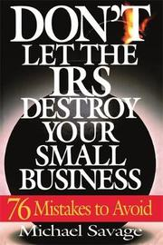 Don't Let The Iris Destroy Your Small Business by Michael Savage