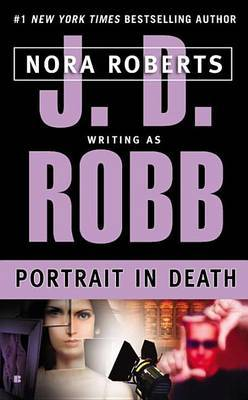 Portrait in Death (In Death #18) (US Ed.) by Nora Roberts