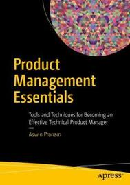 Product Management Essentials by Aswin Pranam
