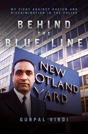 Behind the Blue Line by Gurpal Singh