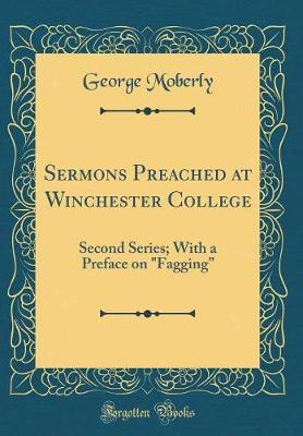 Sermons Preached at Winchester College by George Moberly image