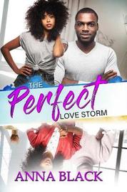 The Perfect Love Storm by Anna Black image