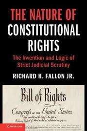 Cambridge Studies on Civil Rights and Civil Liberties by Richard H Fallon, JR.