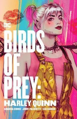 Birds of Prey: Harley Quinn by Amanda Conner