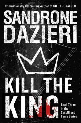 Kill the King, Volume 3 by Sandrone Dazieri