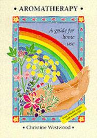 Aromatherapy by Christine Westwood